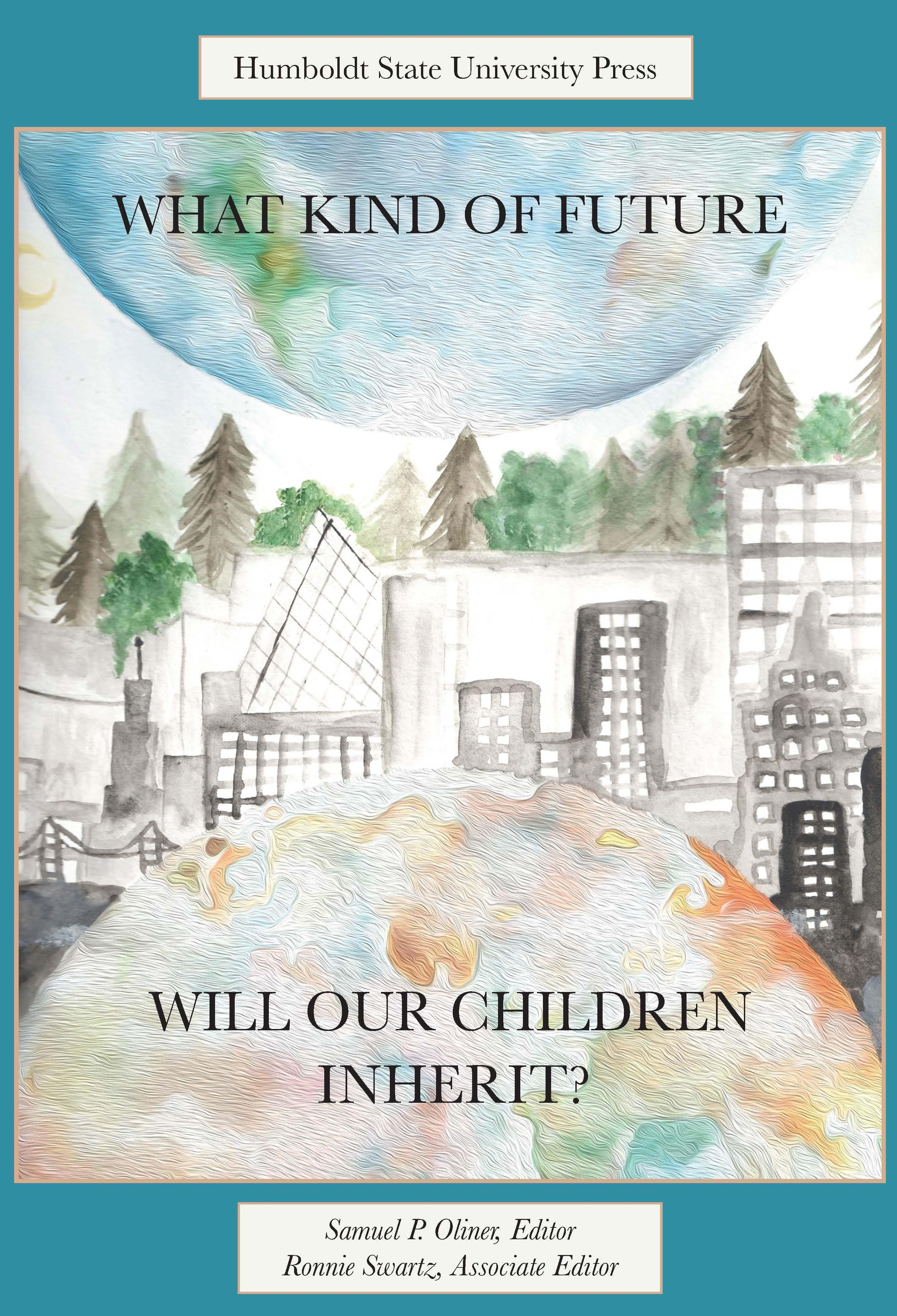 What Kind of Future Will Our Children Inherit?
